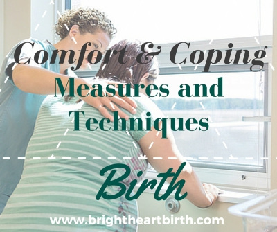 Coping and Comfort: Birth